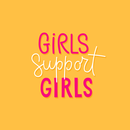 Vector illustration in simple style with hand-lettering phrase girls support girls - stylish print for poster or t-shirt - feminism quote and woman empowerment and motivational slogan