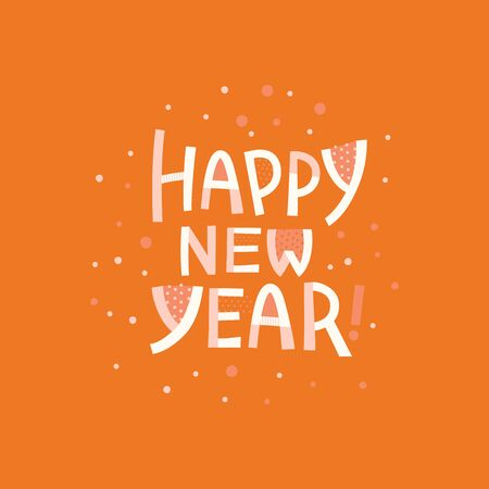 Happy new year - greeting card with hand-lettering text in cartoon style  - vector illustration for greeting card, banner, advertising, poster, invitation