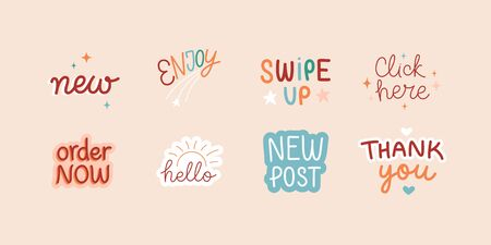 Vector set of design elements and sticker with hand-lettering phrases for social media posts and stories - swipe up, hello, new post, order now and click here