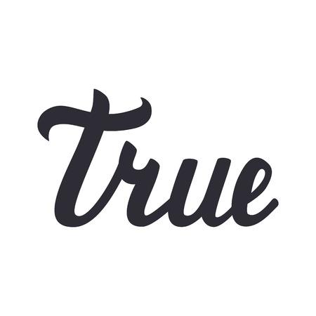 validity: letras de la verdadera aislada en el fondo blanco. ilustraci�n. Vectores