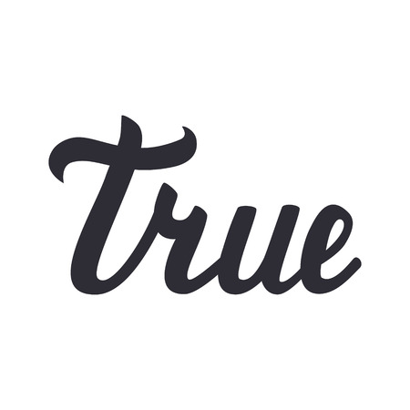 true or false: lettering of true isolated on white background. illustration.