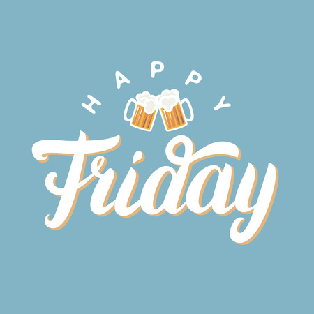 Happy friday hand lettering for greeting card with two beer on blue background. Inspirational quote.