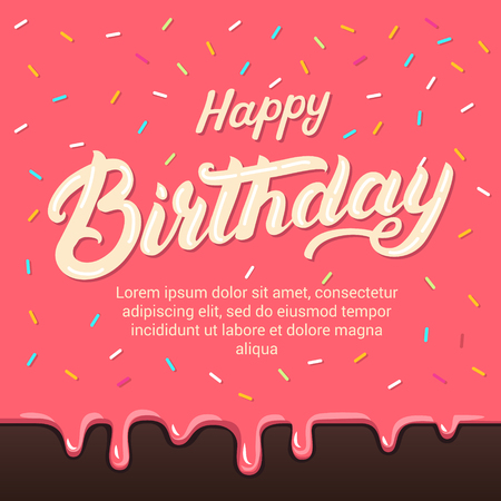 Happy birthday hand written lettering on colorful donuts glaze background with sprinkle topping. Invitation and greeting card. Typographic design. Vector illustration.