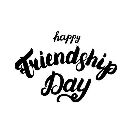 brotherhood: Happy friendship day hand written lettering for greeting card. Isolated on white background. Vector illustration.
