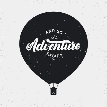Und so beginnt das Abenteuer-Karte. Hand geschrieben Schriftzug mit Ballon. Grunge Textur. Perfektes Design-Element. Vektor-Illustration. Vektorgrafik