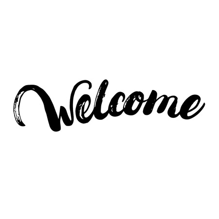 Welcome written lettering for poster, card, tee print. Brush ink texture. Modern calligraphy. Isolated on white background. illustration.
