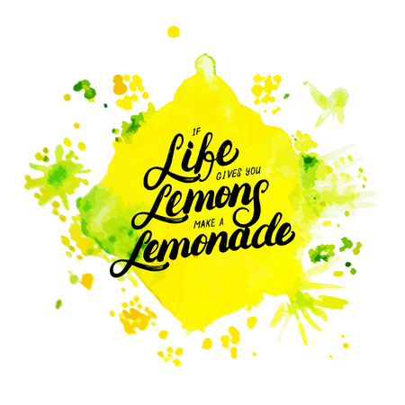 If life gives you lemons make lemonade hand written lettering on watercolor background. Modern brush calligraphy. Motivational quote with lemon for card, poster, tee print. Vector illustration.