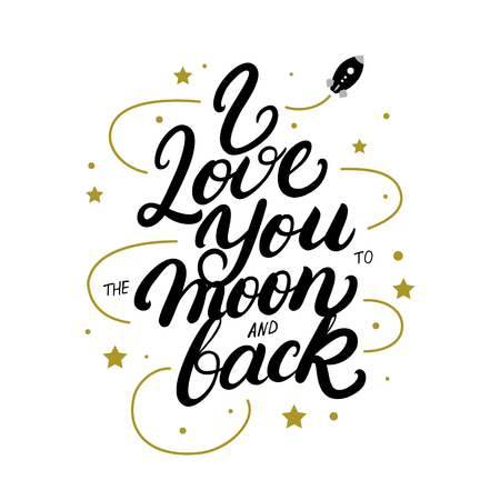 I love you to the moon and back hand written lettering poster. Modern brush calligraphy. Isolated on white background. Vector illustration. Vetores