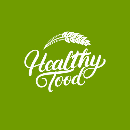 Healthy Food hand written lettering logo, label, badges or emblems for natural fresh products with ears of wheat. Isolated on green background. Vector illustration. 向量圖像
