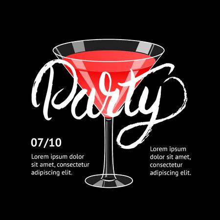 Cocktail party. Martini glass. Hand written lettering poster. Invitation for night club,restaurant, cafe, bar. Black background. Vector illustration. Illustration