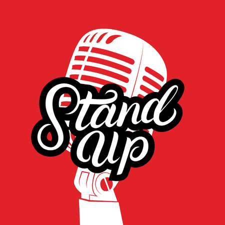 Vintage microphone and Stand Up show hand written lettering. Isolated on red background. Vector illustration. Illustration