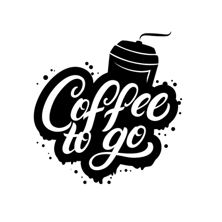 Coffee to go hand written lettering poster with paper cup. Modern brush calligraphy. Isolated on white background. Vector illustration.