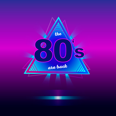 The 80s are back retro vintage neon poster. Retro vintage colorful background. Eighties graphic banner. Vector illustration. Illustration