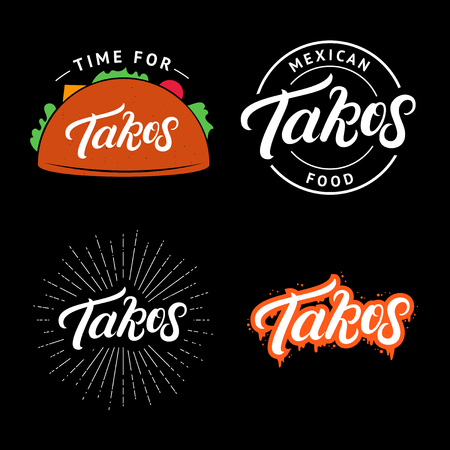 Set of Tacos hand written lettering logo, label, badge, emblem. Mexican food. Vintage retro style. Isolated on background. Vector illustration.