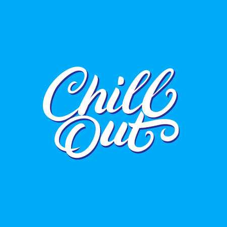 Chill Out hand written lettering. Modern brush calligraphy. Inspirational motivational quote. Tee print, decoration poster. Isolated on white background. Vector Illustration. Illustration