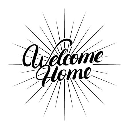 Welkom thuishandgeschreven letters. Kalligrafie citaat. Inspirerende zin voor inwijdingsfeest posters, wenskaarten, home decoraties. Vector illustratie.