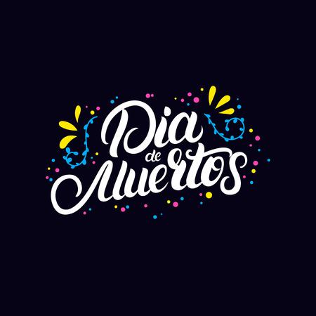 Dia de Muertos-Hand geschrieben, Zitat mit Blumen für Einladung, Grußkarte, Plakat beschriftend. Tag der toten Karte. Moderne Bürstenkalligraphie. Vektor-illustration Standard-Bild - 88109328