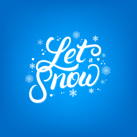 Let it show hand written lettering with falling snow and snowflakes.