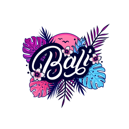 Bali hand written lettering with palm and monstera leaves, tropical plant and flowers, sun, birds. Use for tee print, sticker, poster. Isolated on background. Vector illustration.  イラスト・ベクター素材