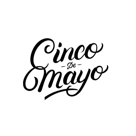 Cinco de Mayo hand written lettering quote. Modern brush calligraphy. Isolated on white background. Vector illustration. Ilustrace