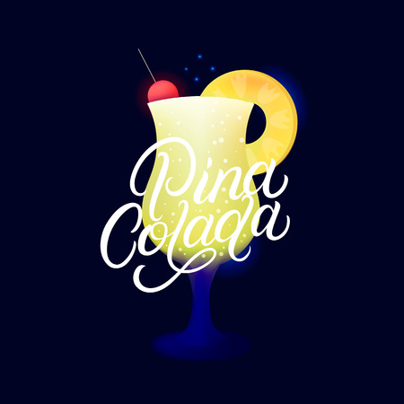 Alcohol cocktail Pina Colada. Modern hand written lettering label. Dark background. Trendy flat style. Vector illustration.