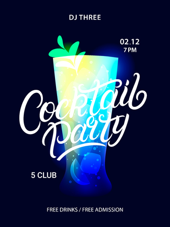 Cocktail party poster. Hand written lettering quote with alcohol cocktail Mojito on dark background. Vector illustration.