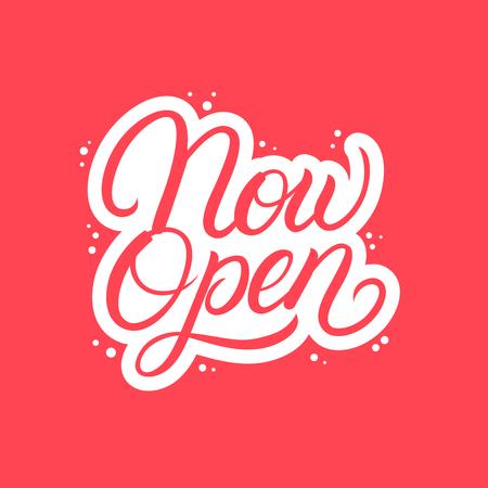 Now Open hand written lettering text. Vector illustration Vector Illustration