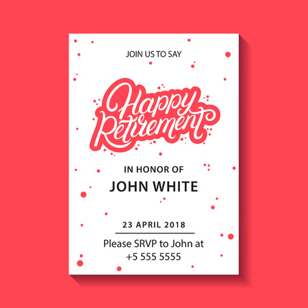 Retirement party invitation. Happy Retirement hand written lettering. Modern brush calligraphy. Template for greeting card, poster, logo, badge, icon, banner. Vector illustration.