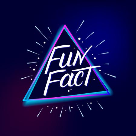 Fun Fact hand written lettering. Modern brush calligraphy. Template for greeting card, poster, logo, badge, icon, banner. Vector illustration. Logo