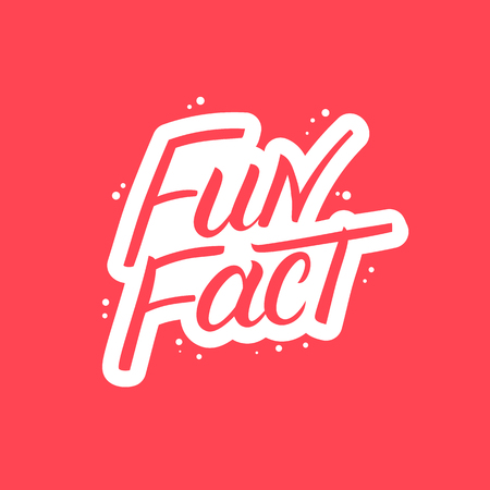 Fun Fact hand written lettering. Modern brush calligraphy. Template for greeting card, poster, logo, badge, icon, banner. Vector illustration.