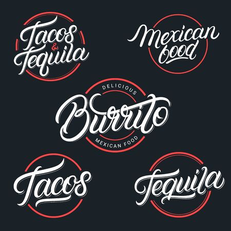 Mexican food and drink Tequila, Tacos, Burrito lettering labels, emblems, signs set. Use for mexican restaurant, cafe, snack bar. Vintage retro style. Modern calligraphy. Vector illustration. Stockfoto - 129034522
