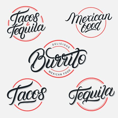 Mexican food and drink Tequila, Tacos, Burrito lettering labels, emblems, signs set. Use for mexican restaurant, cafe, snack bar. Vintage retro style. Modern calligraphy. Vector illustration.
