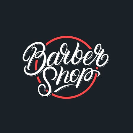 Barber Shop hand written lettering label, badge, emblem, sign. Modern brush calligraphy, typography. Vintage retro style. Vector illustration.