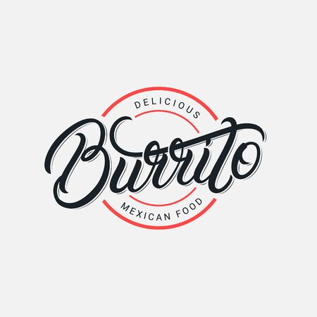 Mexican Burrito hand written lettering label, badge, sign, emblem. Use for for fast food cafe with mexican cuisine. Modern brush calligraphy. Vintage retro style. Vector illustration. Stock Illustratie