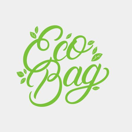 Eco Bag hand written lettering for bag print. Modern calligraphy phrase, quote. Vector illustration.