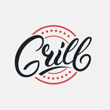 Grill hand written lettering logo, label, badge, sign, emblem for barbecue, grill restaurant, steak house, meat store. Modern brush calligraphy. Vintage retro style. Vector illustration.
