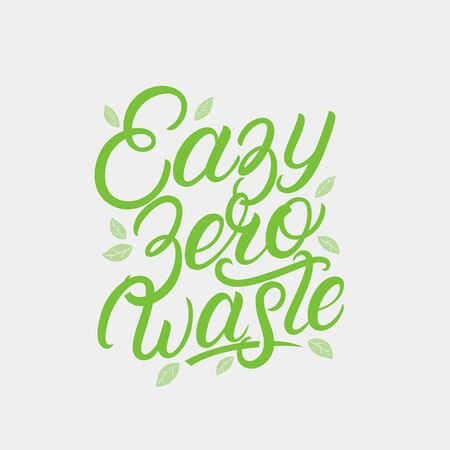 Easy Zero Waste hand written lettering text, quote, phrase with green leaves. Eco frendly concept poster, card, print. Modern calligraphy. Vector illustration.