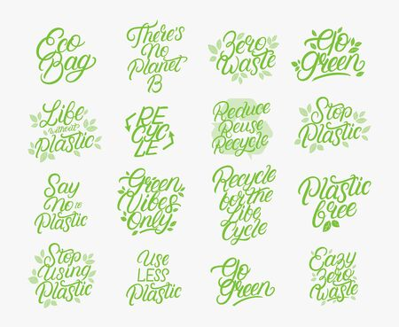 Zero waste, eco friendly, plastic polution big lettering set. Modern calligraphy quotes and phrases with green leaves. Vector illustration.