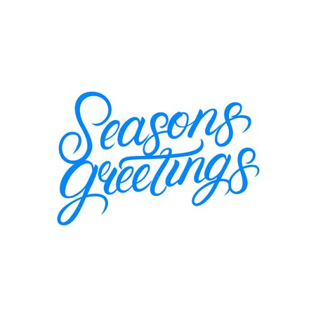 Seasons greetings han written lettering text. Modern calligraphy, typography quote, phrase. Isolated on background. Vector illustration.