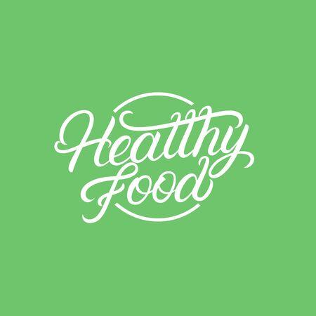 Healthy Food hand written lettering logo, sign, emblem. Modern calligraphy. Vintage retro style. Vector illustration. Ilustracja