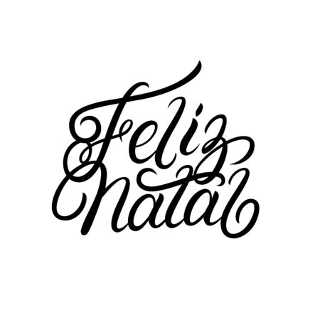 Merry Christmas in portuguese language Feliz Natal. Hand written lettering. Isolated on background. Modern calligraphy, typography. Vector illustration. 일러스트