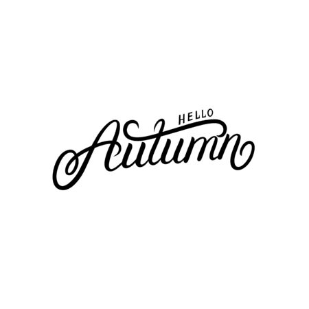 Hello autumn hand written lettering text, quote, phrase on white background. Vector illustration.