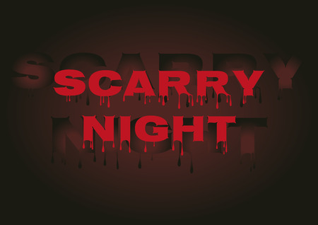 scarry: Scarry night stylish background with bloody trendy text.