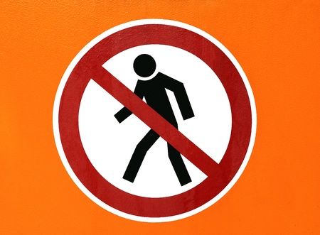 walker traffic sign, disallowed entry
