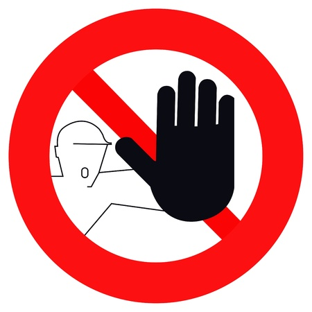 hand stop: sign warning of a ban passed, warning of danger