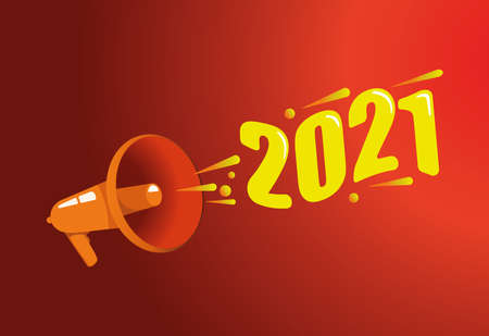 2021 calling out with megaphone. Happy birthday 2021 vector template. Design for calendar design, poster or print. White Background illustration