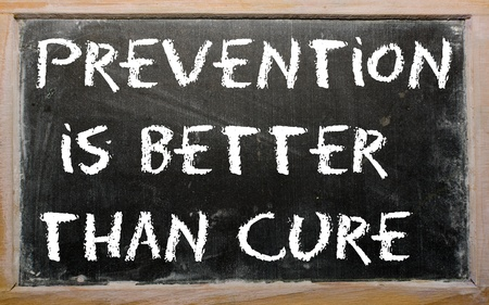 cure prevention: Blackboard writings Prevention is better than cure