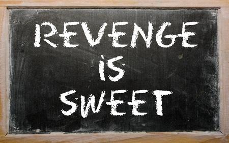 revenge: Blackboard writings Revenge is sweet