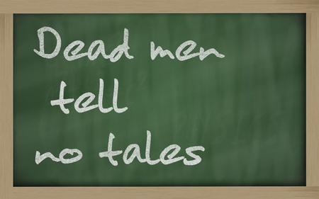 Blackboard writings Dead men tell no tales