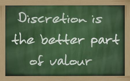 Blackboard writings Discretion is the better part of valour  Stok Fotoğraf